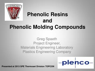 Phenolic Resins  and  Phenolic Molding Compounds