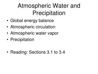 Atmospheric  Water and Precipitation
