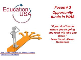 Focus # 3  Opportunity funds in WHA