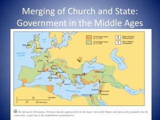Merging of Church and State: Government in the Middle Ages