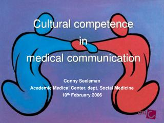 Cultural competence  in  medical communication