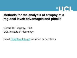 Methods for the analysis of atrophy at a regional level: advantages and pitfalls