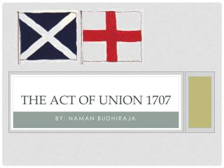 The Act OF UNION 1707