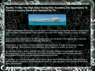 Reality TV Hits The High Seas Giving Elite Travelers The Opp