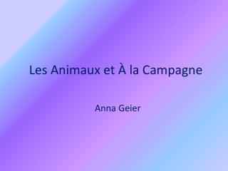 Les Animaux et À la Campagne