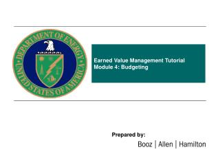 Earned Value Management Tutorial Module 4: Budgeting