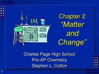 Chapter 2 �Matter and Change�