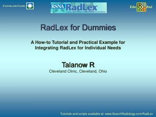 RadLex for Dummies  A How-to Tutorial and Practical Example for Integrating RadLex for Individual Needs