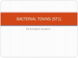 BACTERIAL TOXINS {ST1}