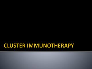 CLUSTER IMMUNOTHERAPY