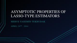 ASYMPTOTIC PROPERTIES OF LASSO-TYPE ESTIMATORS