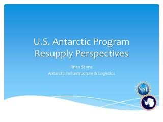 U.S. Antarctic Program Resupply Perspectives