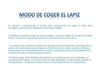 MODO DE COGER EL LAPIZ