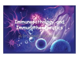 Immunopathology  and  Immunotherapeutics