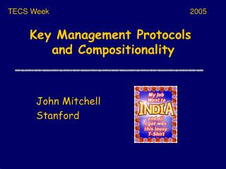 Key Management Protocols  and Compositionality
