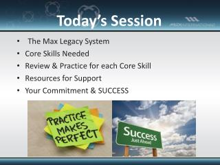 The Max Legacy System Core Skills Needed Review & Practice for each Core Skill