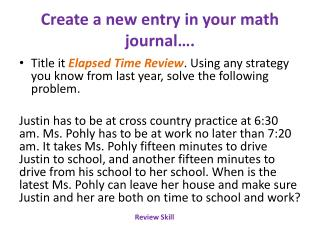 Create a new entry in your math journal….