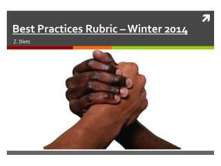 Best Practices  Rubric – Winter 2014