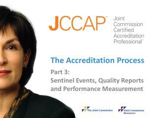 The Accreditation Process