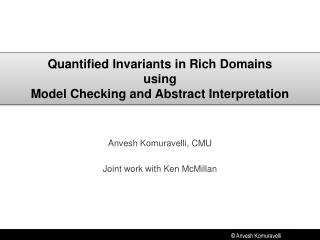 Quantified Invariants in Rich Domains using Model Checking and Abstract Interpretation