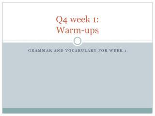 Q4 week 1: Warm-ups