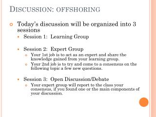 Discussion:  offshoring