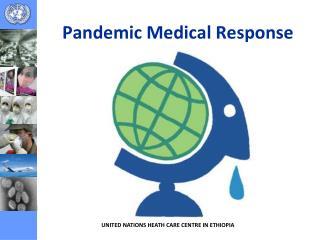 Pandemic Medical Response