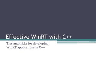 Effective WinRT with C++