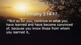 II Timothy 3:14-17