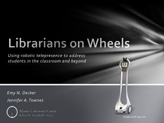 Librarians on Wheels