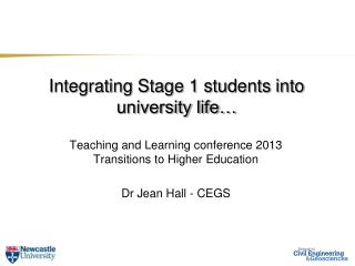 Integrating Stage 1 students into university life…