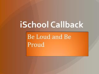 iSchool  Callback