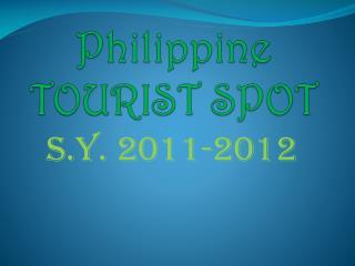 Philippine TOURIST SPOT