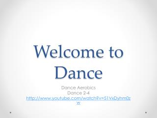 Welcome to Dance