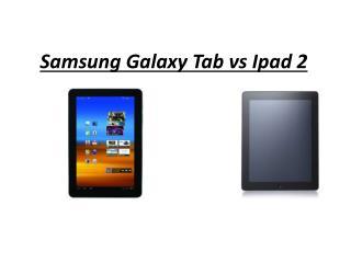 Samsung Galaxy Tab vs Ipad 2