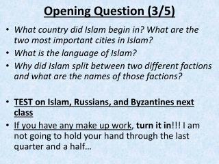 Opening Question (3/5)