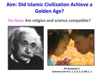 Aim: Did Islamic Civilization Achieve a Golden Age?