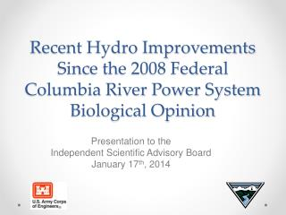 Recent Hydro Improvements Since the 2008 Federal Columbia River Power System Biological Opinion