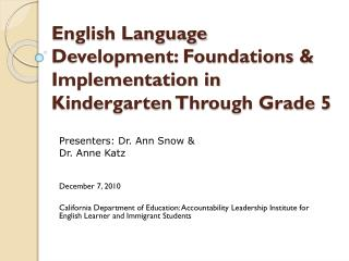 English Language Development: Foundations & Implementation in Kindergarten Through Grade 5