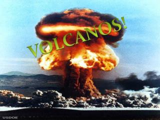 VOLCANOS!