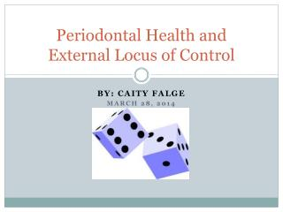 Periodontal Health and External Locus of Control