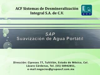 SAP Suavización de Agua Portátil