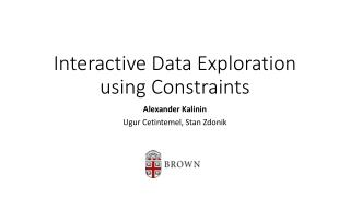 Interactive Data Exploration using Constraints