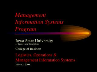 Management Information Systems Program Iowa State University