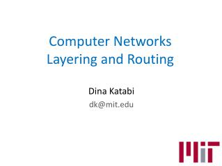 Computer Networks Layering and Routing