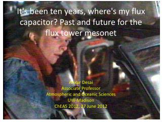 It's been ten years, where's my flux capacitor? Past and future for the flux tower mesonet