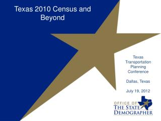 Texas  2010 Census and Beyond