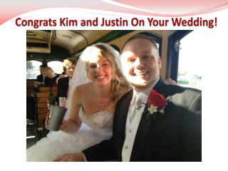 Congrats Kim and Justin On Your Wedding!