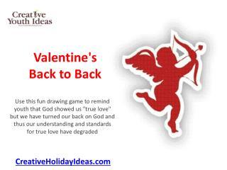 Valentine's Day Back to Back