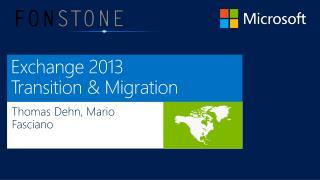 Exchange  2013 Transition & Migration